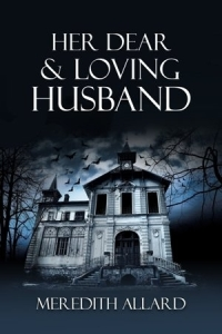 Bewitching Book Tours Review: Her Dear And Loving Husband by Meredith Allar