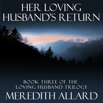 Her Loving Husband's Return is now available on audiobook.